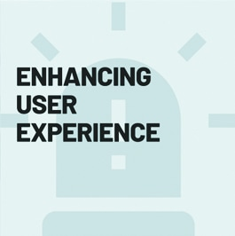 Enhancing User Experience
