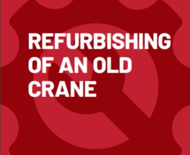 Refurbishing of an old crane