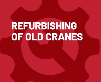 Refurbishing of old cranes
