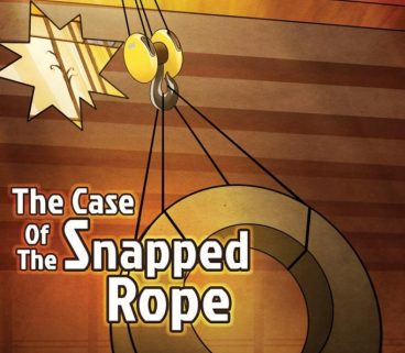 The case of the snapped rope